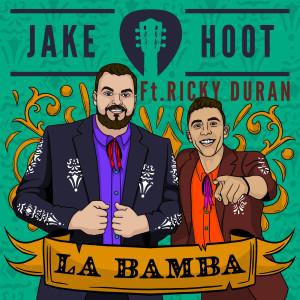 Album La Bamba from Jake Hoot