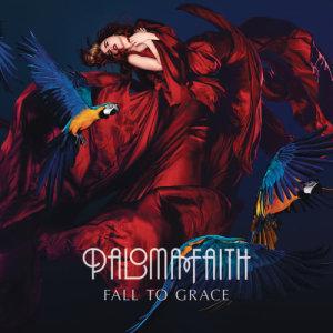 Paloma Faith的專輯Fall To Grace