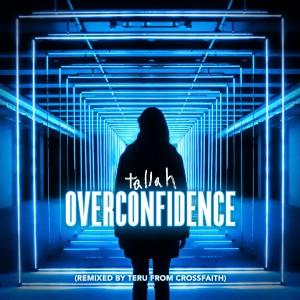Crossfaith的專輯Overconfidence (Remixed by Teru from Crossfaith)