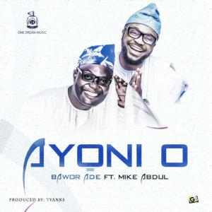 Album Ayo Ni O from Bawor Ade