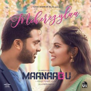 """Album Meherezylaa (From """"Maanaadu"""") from Yuvan Shankar Raja"""