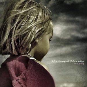 Album Outer Dialog from Jérôme Chassagnard
