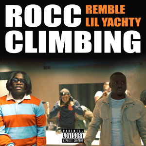 Album Rocc Climbing (feat. Lil Yachty) (Explicit) from Remble
