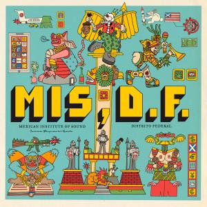 Album Distrito Federal from Mexican Institute of Sound