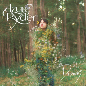 Album Dreams from Azure Ryder