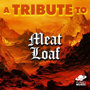 The Hit Co.的專輯A Tribute to Meat Loaf