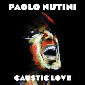 Album Caustic Love (Explicit) from Paolo Nutini