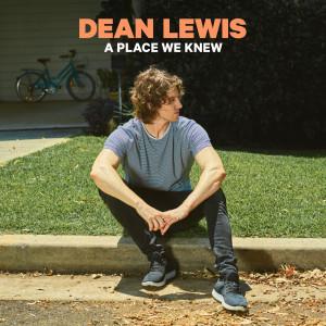 Dean Lewis的專輯A Place We Knew