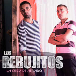 Listen to La Chica de al Lado song with lyrics from Los Rebujitos