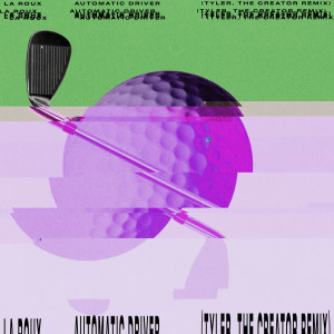 La Roux的專輯Automatic Driver (Tyler, The Creator Remix)