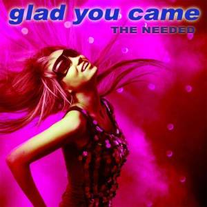 Album Glad You Came [The Dance Mixes] from The Needed