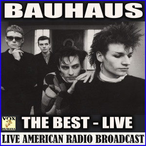 Bauhaus的專輯The Best (Live)