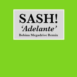 Album Adelante (Bobina Megadrive Mix) from Sash!