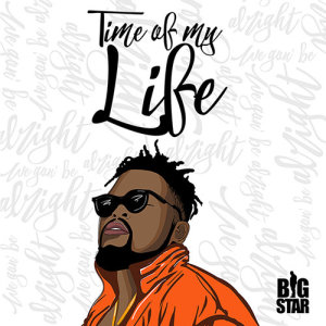 Listen to Time Of My Life song with lyrics from Bigstar Johnson
