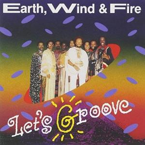 Earth Wind & Fire的專輯Let's Groove
