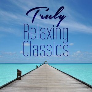 Album Truly Relaxing Classics from Classical Artists
