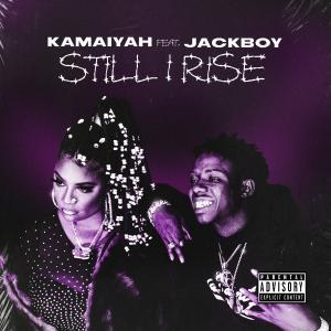 Album Still I Rise (feat. Jackboy) from Kamaiyah