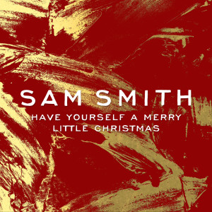 Sam Smith的專輯Have Yourself A Merry Little Christmas