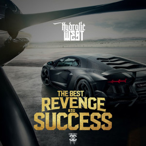 Album The Best Revenge Is Success from Hydrolic West