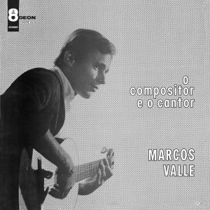 O Compositor E O Cantor 2006 Marcos Valle