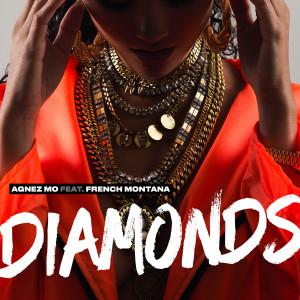 Diamonds (feat. French Montana) dari AGNEZ MO