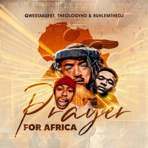 Album Prayer for Africa from QwestaKufet