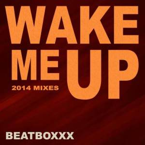 Album Wake Me Up from Beatboxxx