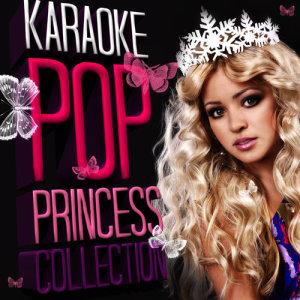 Ameritz - Karaoke的專輯Karaoke - Pop Princess Collection
