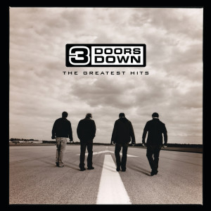 Album The Greatest Hits from 3 Doors Down
