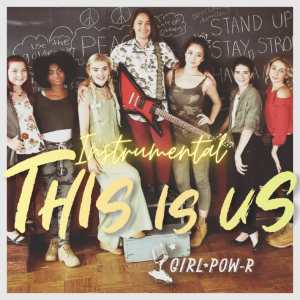 Album This Is Us (Instrumental Version) from Girl Pow-R