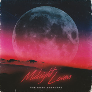 Album Midnight Lovers from The Swon Brothers