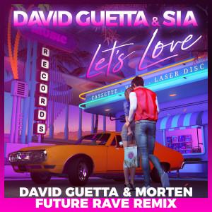 Album Let's Love (David Guetta & MORTEN Future Rave Remix) from David Guetta