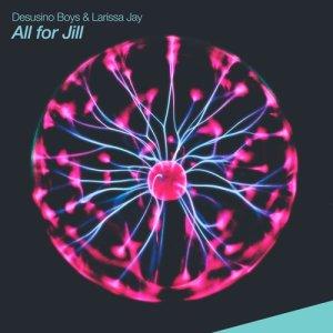 Album All for Jill from Desusino Boys