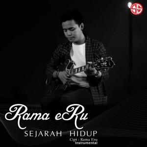 Sejarah Hidup (Instrumental) dari Rama Eru
