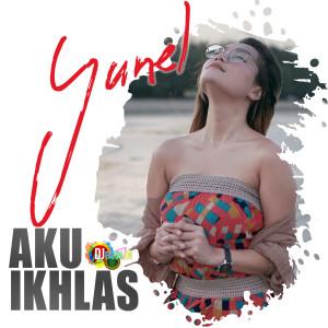 Yunel的專輯Aku Ikhlas