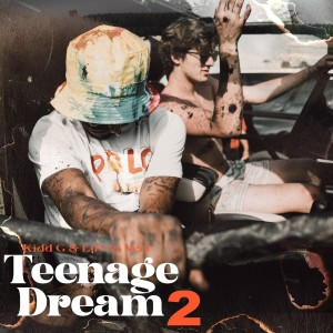 Listen to Teenage Dream 2 song with lyrics from Kidd G