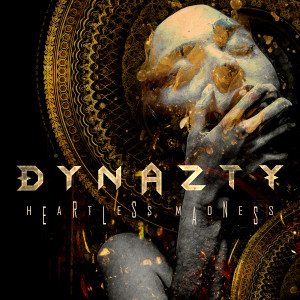 Album Heartless Madness from Dynazty