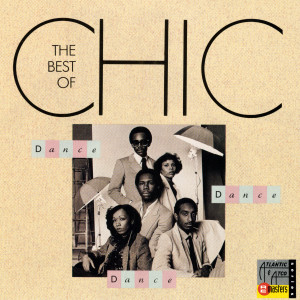 Dance, Dance, Dance: The Best Of Chic 2013 Various Artists