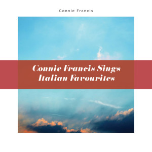 Connie Francis的專輯Connie Francis Sings Italian Favorites