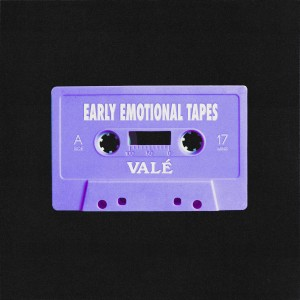 Album Early Emotional Tapes from Vale