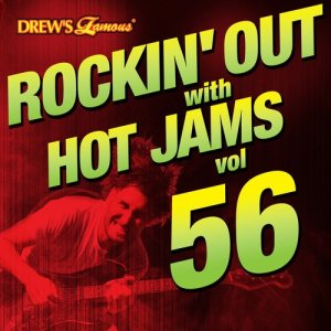 Rockin' out with Hot Jams, Vol. 56