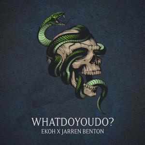 Album whatdoyoudo? (Explicit) from Jarren Benton
