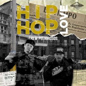 Album Hip Hop Love from Crew Peligrosos