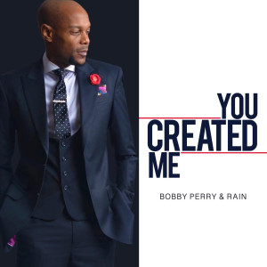 Bobby Perry的專輯You Created Me