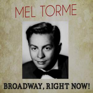 Mel Tormé的專輯Broadway, Right Now!