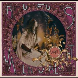 Want Two 2006 Rufus Wainwright