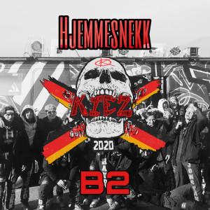 B2的專輯Kiez 2020 Hjemmesnekk (Explicit)