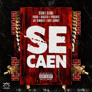 Benny Benni的專輯Se Caen (Explicit)