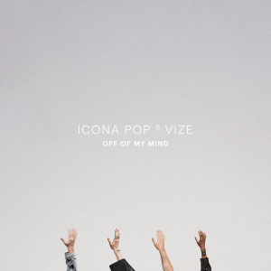 Album Off Of My Mind from Icona Pop