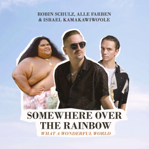 Album Somewhere Over the Rainbow / What a Wonderful World from Robin Schulz